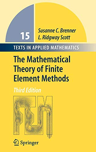 The Mathematical Theory of Finite Element Methods (Texts in Applied Mathematics)