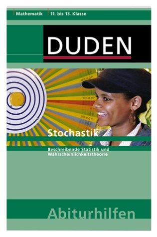 Duden Abiturhilfen, Mathematik : Stochastik