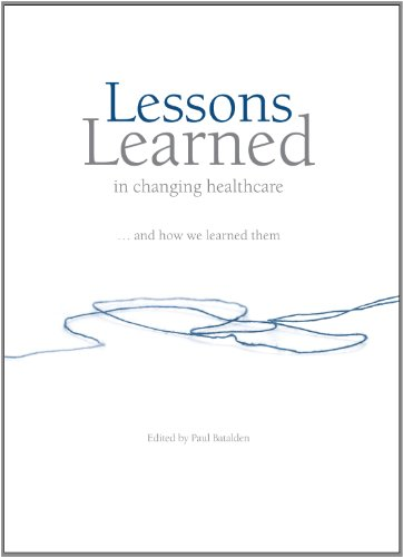 Lessons Learned in changing healthcare