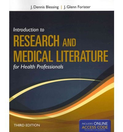 [ Introduction to Research and Medical Literature for Health Professionals [With Web Access] BY Blessing, J. Dennis ( Author ) ] { Paperback } 2012