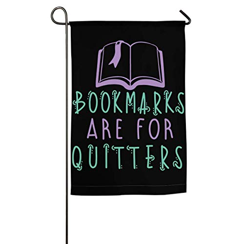 (Nfuquyamluggage Beautiful Garden Flags for Outdoors, Bookmarks are for Quitters Yard Flags | Durable, Polyester)