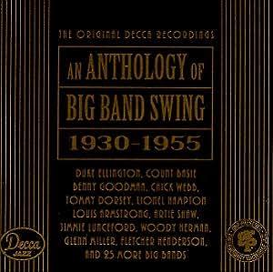 Anthology of Big Band Swing, 1930-1955