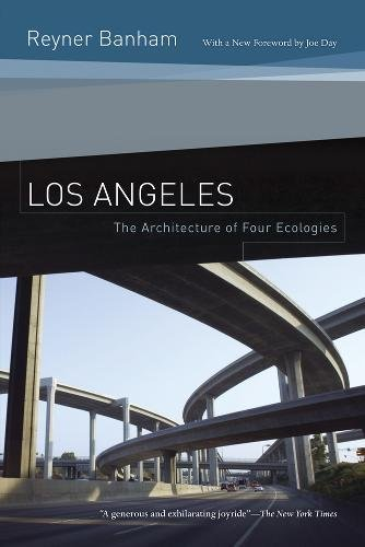 Read Online Los Angeles: The Architecture of Four Ecologies pdf epub