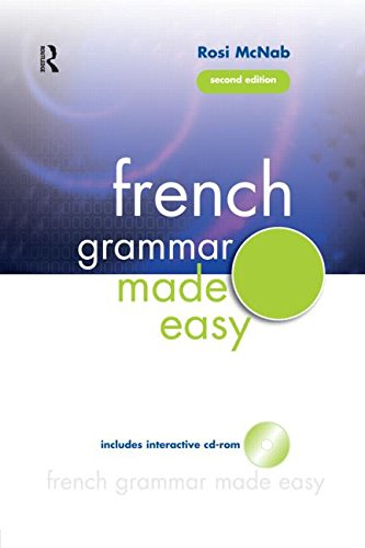 French Grammar Made Easy (French Edition)