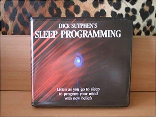 Dick sutphen sleep programming turns out?