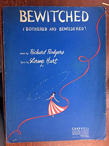 Rodgers Hart Bewitched - BEWITCHED BOTHERED AND BEWILDERED (1941 Rodgers and Hart song SHEET MUSIC excellent condition) From the Broadway show PAL JOEY