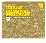 urban renewal program - URBAN RENEWAL PROGRAM: SUPPLEMENT 1.5 by P-VINE (JAPAN)