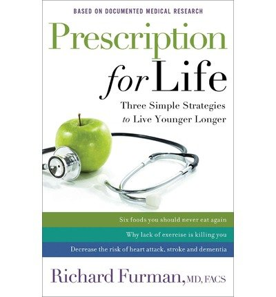 Three Simple Strategies to Live Younger Longer Prescription for Life (Hardback) - Common