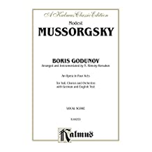 Boris Godunov - An Opera in Four Acts: For Solo, Chorus/Choir and Orchestra with German and English Text (Vocal Score) (Kalmus Edition)