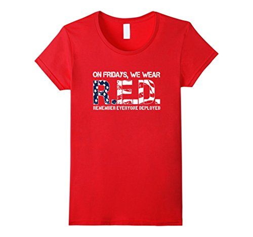 Women's On Friday, We Wear RED T-shirt Remember Everyone Deployed XL Red