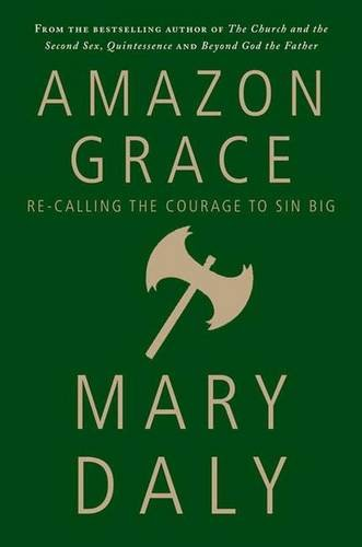 Read Online Amazon Grace: Re-Calling the Courage to Sin Big PDF