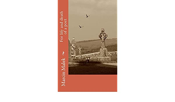 Amazon for life and death of a poet ebook marcin malek amazon for life and death of a poet ebook marcin malek kindle store fandeluxe Document