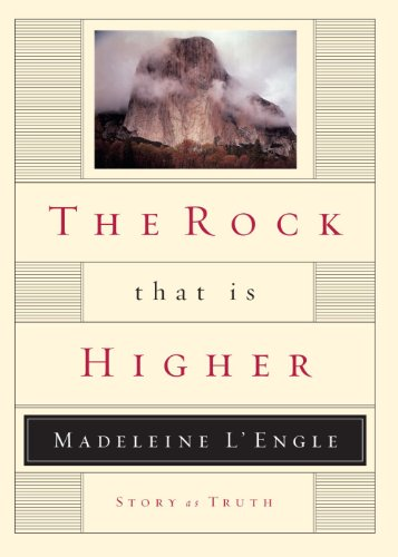 The Rock That Is Higher: Story as Truth (Writers' Palette) by WaterBrook