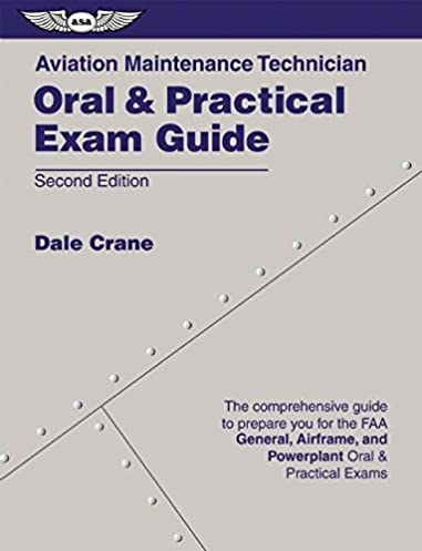 aviation maintenance technician oral practical exam guide dale rh amazon com aircraft mechanic study guide Diesel Mechanic