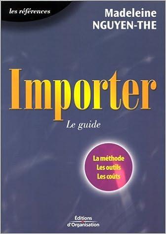aaafaa40f0dfb4 Amazon.fr - Importer   Le Guide - Madeleine Nguyen-the - Livres