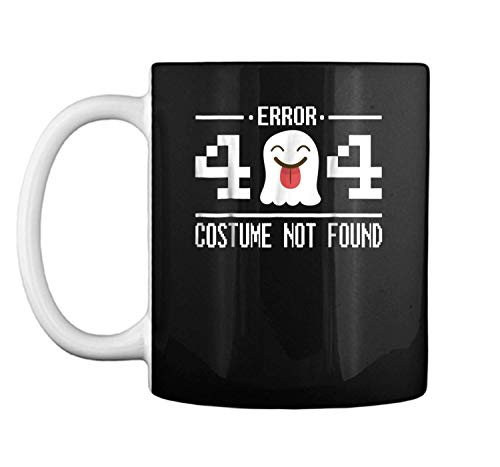 Error 404 Costume Not Found Funny Halloween Geek Mug Coffee Mug (White, 11 oz)