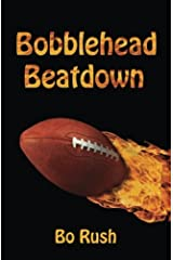 Bobblehead Beatdown: A Sports Book for Kids Paperback