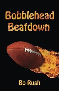 Bobblehead Beatdown: A Sports Book for Kids