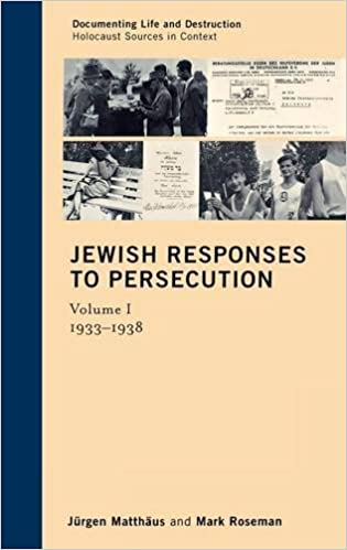 Jewish Responses to Persecution 1933ndash1946 A Source Reader Documenting Life and Destruction Holocaust Sources in Context