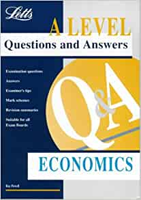 A-level Questions and Answers Economics ('A' Level ...