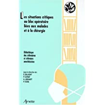 situations critiques bloc operatoire liees malades