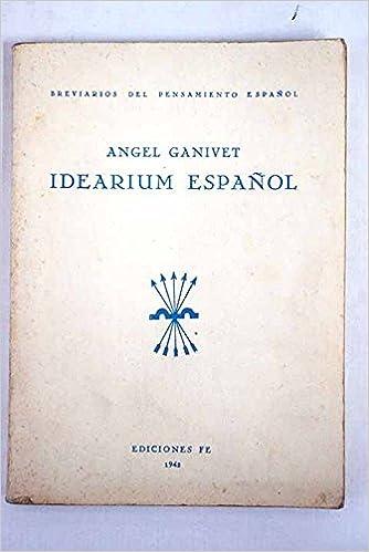Idearium español: Amazon.es: ÁNGEL GANIVET: Libros