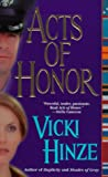 Acts of Honor, Vicki Hinze, 0312972733