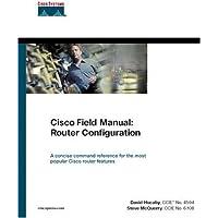 Cisco Field Manual: Router Configuration (Core Series)