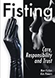 Fisting: Care, Responsibility and Trust