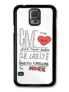 AMAF ? Accessories Ed Sheeran Give Me Love Lyrics case for Samsung Galaxy S5