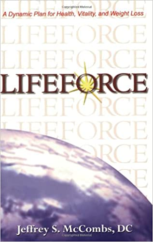 Lifeforce A Dynamic Plan For Health Vitality And Weight Loss