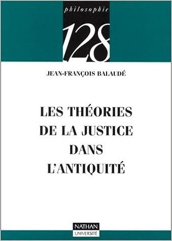 En ligne téléchargement Les théories de la justice dans l'Antiquité pdf