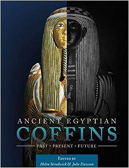 Descargar Ancient Egyptian Coffins: Past - Present - Future Epub Gratis