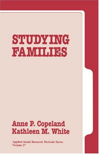 Studying Families (Applied Social Research Methods Series, Vol 27)