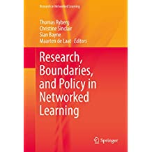 Research, Boundaries, and Policy in Networked Learning (Research in Networked Learning)