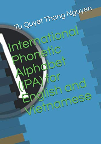 International Phonetic Alphabet (IPA) for English and Vietnamese