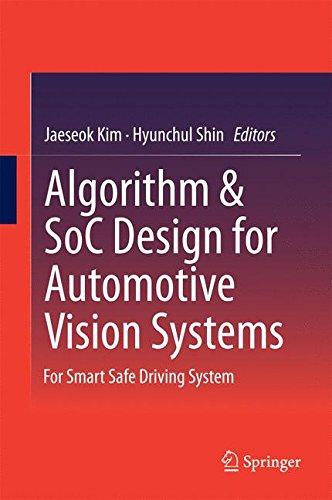 Algorithm & SoC Design for Automotive Vision