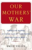 Our Mothers' War, Emily Yellin, 0743245148