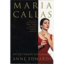 Maria Callas: An Intimate Biography by Anne Edwards (2001-08-18)