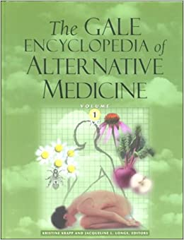 Gale Encyclopedia of Alternative and Complementary Medicine