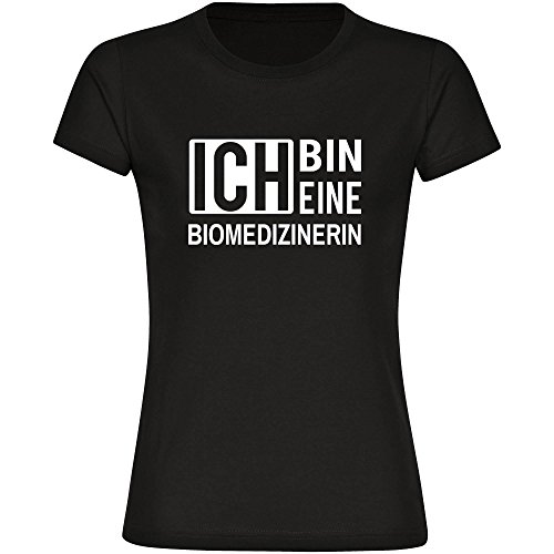 T-Shirt ich bin eine Biomedizinerin schwarz Damen Gr. S bis 2XL