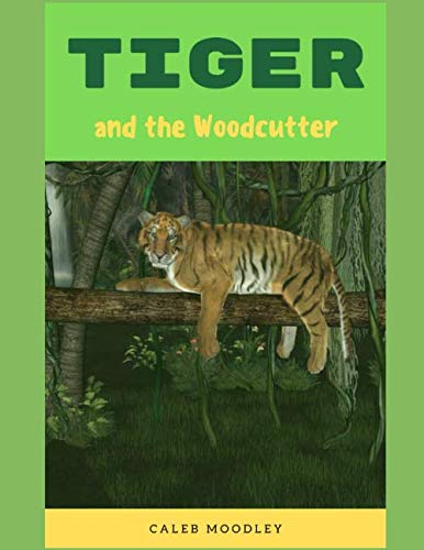 The Tiger and the Woodcutter