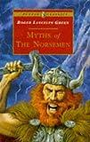 Myths of the Norsemen, Roger Lancelyn Green, 0140367381