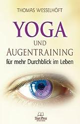 Yoga und Augentraining von Thomas Wesselhöft (2013) Taschenbuch