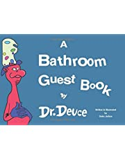 A Bathroom Guest Book by Dr. Deuce
