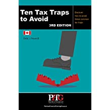 Ten Tax Traps to Avoid: Discover How to Avoid These Common Tax Traps