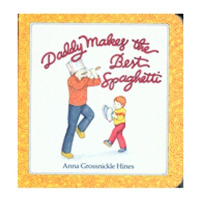 Houghton Mifflin HO-899197949 Daddy Makes The Best Spaghetti