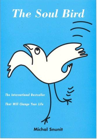 The Soul Bird Michal Snunit Naama Golomb 9780786865192 Amazon Books