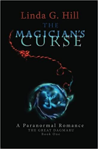 The Magician's Curse: A Paranormal Romance: Volume 1 (The Great Dagmaru)