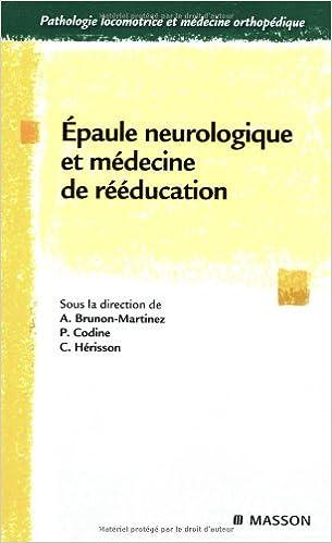 Livres gratuits Epaule neurologique et médecine de rééducation pdf, epub